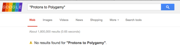 Protons to Polygamy is Born