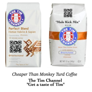 Taste of Tim - Cheaper Than Monkey Turd Coffee